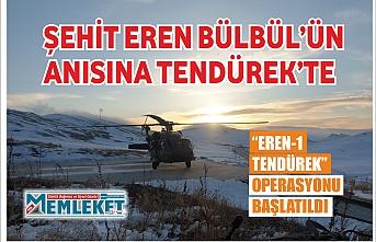 """Şehit Eren Bülbül'ün anısına Tendürek'te """"Eren-1 Tendürek"""" operasyonu başlatıldı"""