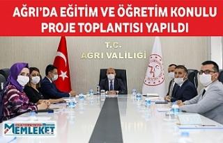 AĞRI'DA EĞİTİM VE ÖĞRETİM KONULU PROJE TOPLANTISI...