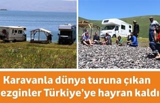 Karavanla dünya turuna çıkan gezginler Türkiye'ye...