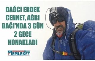 DAĞCI ERDEK CENNET, AĞRI DAĞI'NDA 3 GÜN 2...
