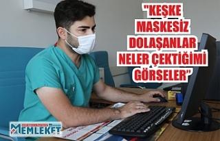 """""""KEŞKE MASKESİZ DOLAŞANLAR NELER ÇEKTİĞİMİ..."""