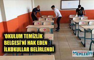 'OKULUM TEMİZLİK BELGESİ'Nİ HAK EDEN İLKOKULLAR...