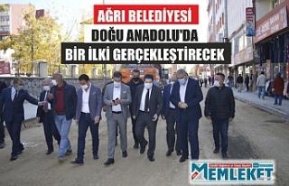 AĞRI BELEDİYESİ DOĞU ANADOLU'DA BİR İLKİ...