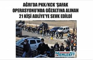 AĞRI'DA PKK/KCK 'ŞAFAK OPERASYONU'NDA GÖZALTINA...