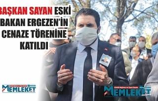 BAŞKAN SAYAN ESKİ BAKAN ERGEZEN'İN CENAZE TÖRENİNE...
