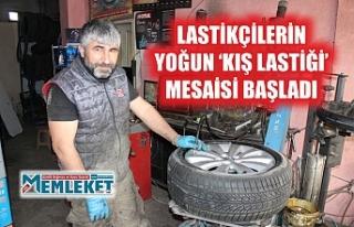 LASTİKÇİLERİN YOĞUN 'KIŞ LASTİĞİ' MESAİSİ...