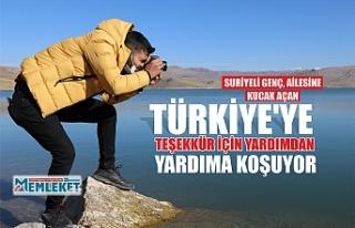 SURİYELİ GENÇ, AİLESİNE KUCAK AÇAN TÜRKİYE'YE...