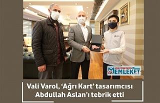 Vali Varol, 'Ağrı Kart' tasarımcısı Abdullah...