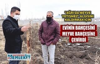 """""""AĞRI'DA MEYVE YETİŞMEZ"""" ALGISINI KALDIRMAK..."""