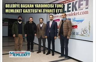 Belediye Başkan Yardımcısı Tunç Memleket Gazetesi'ni...