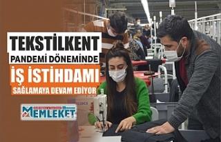 Tekstilkent pandemi döneminde iş istihdamı sağlamaya...