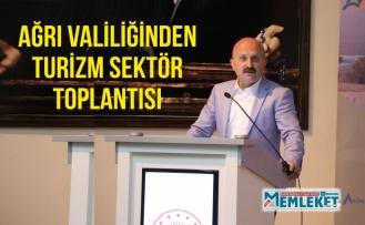 AĞRI VALİLİĞİNDEN TURİZM SEKTÖR TOPLANTISI