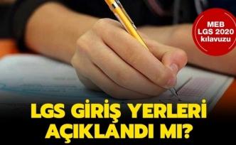 LGS sınav yerleri açıklandı!