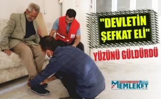 """""""DEVLETİN ŞEFKAT ELİ""""  YÜZÜNÜ GÜLDÜRDÜ"""