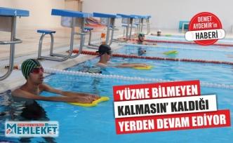 'YÜZME BİLMEYEN KALMASIN' KALDIĞI YERDEN DEVAM EDİYOR