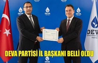 DEVA PARTİSİ İL BAŞKANI BELLİ OLDU