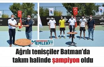 Ağrılı tenisçiler Batman'da takım halinde şampiyon oldu