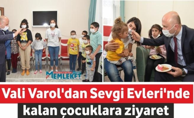 Vali Varol'dan Sevgi Evleri'nde kalan çocuklara ziyaret