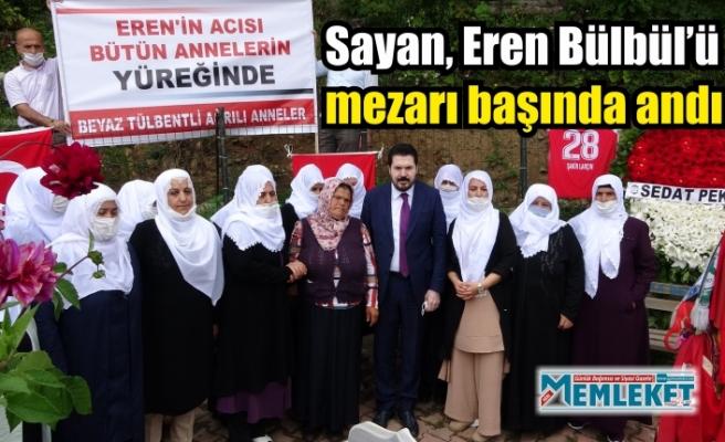 Sayan, Eren Bülbül'ü mezarı başında andı