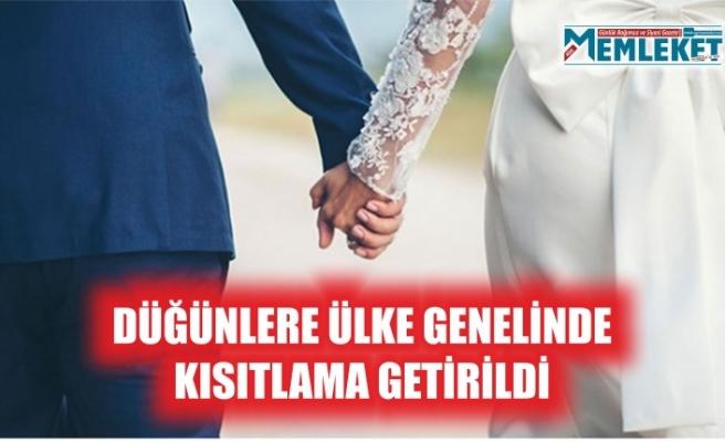 Düğünlere ülke genelinde kısıtlama getirildi
