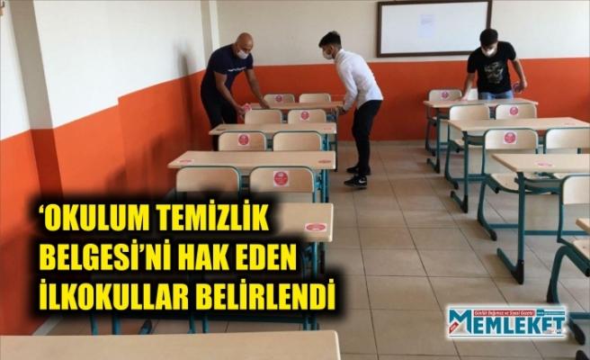 'OKULUM TEMİZLİK BELGESİ'Nİ HAK EDEN İLKOKULLAR BELİRLENDİ