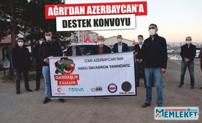 AĞRI'DAN AZERBAYCAN'A DESTEK KONVOYU