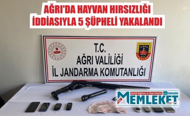 Ağrı'da hayvan hırsızlığı iddiasıyla 5 şüpheli yakalandı