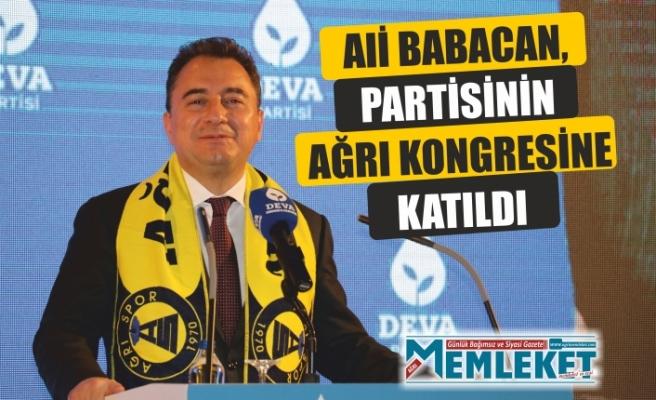 Ali Babacan, partisinin Ağrı kongresine katıldı