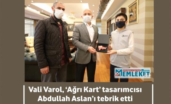 Vali Varol, 'Ağrı Kart' tasarımcısı Abdullah Aslan'ı tebrik etti