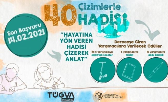 'ÇİZİMLERLE 40 HADİS' YARIŞMASI BAŞLADI