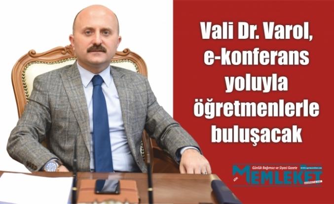 Ağrı Valisi Dr. Varol, e-konferans yoluyla öğretmenlerle buluşacak